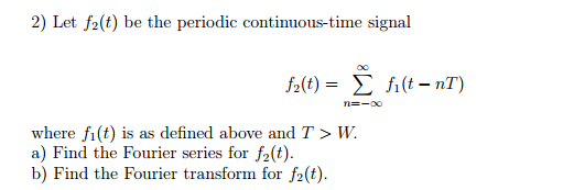 Let f2(t) be the periodic continuous-time signal
