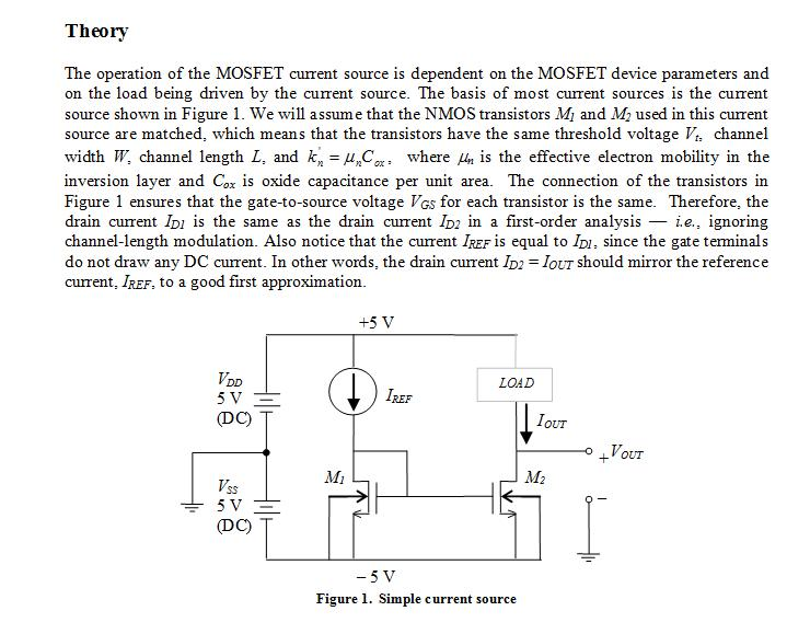 The operation of the MOSFET current source is depe
