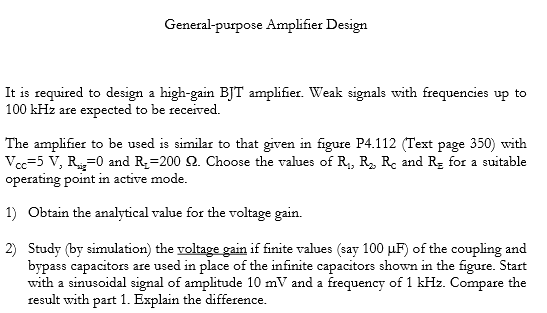 Using the topology of Fig. P4.112, design a amplif