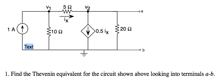 Find the Thevenin equivalent for the circuit shown