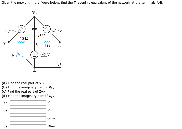 Given the network in the figure below, find the Th