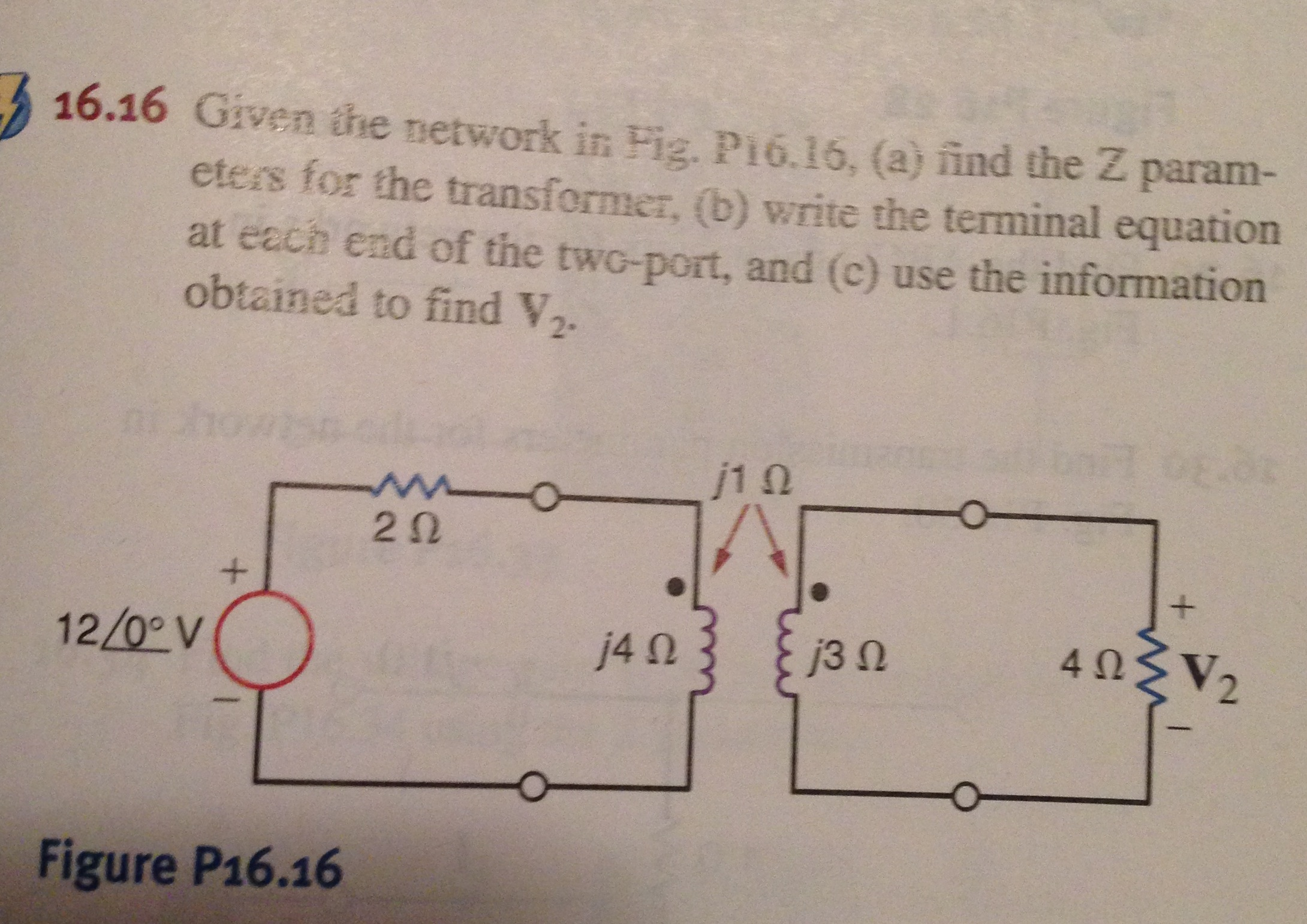 Given the network in Fig. P16.16 (a) find the Z pa