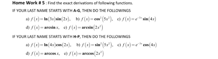 Find The Exact Derivations Of Following Functions