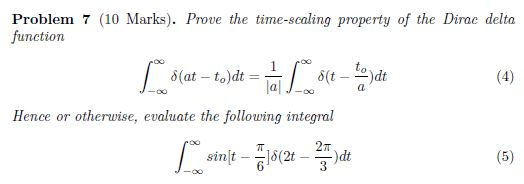 Prove the time-scaling property of the Dirac delta