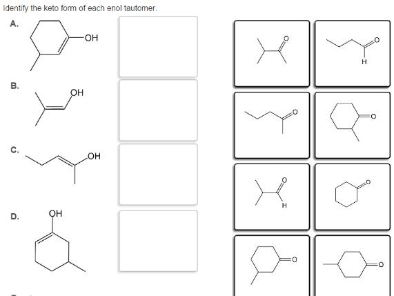 Identify The Keto Form Of Each Enol Tautomer. | Chegg.com