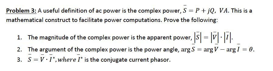 A useful definition of ac power is the complex pow