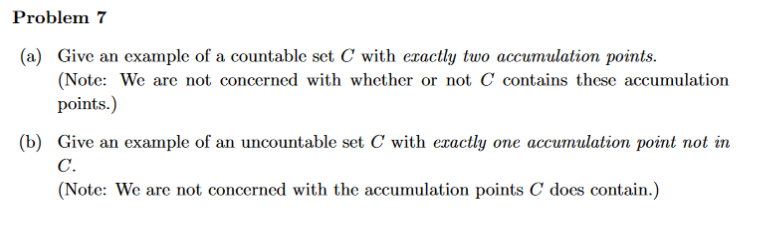 Solved: Problem 7 (a) Give An Example Of A Countable Set C ...