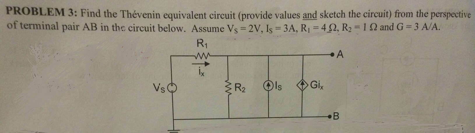 Find the Thevenin equivalent circuit (provide valu