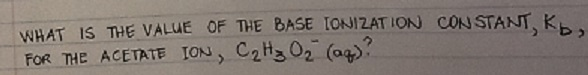 What is the value of the Base ionization constant,