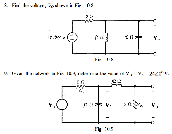 Find the voltage, Vo shown in Fig. 10.8.Given the