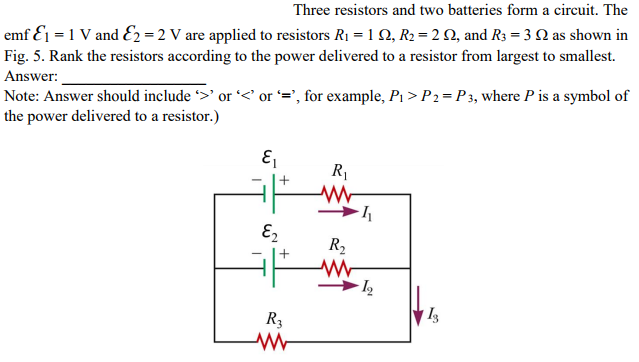 Solved Three Resistors And Two Batteries Form A Circuit