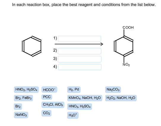In each reaction box, place the best reagent and c