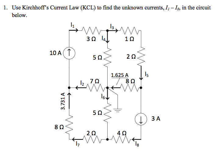 Use Kirchhoff's Current Law (KCL) to find the unkn