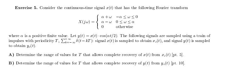 Consider the continuous-time signal x(t) that has