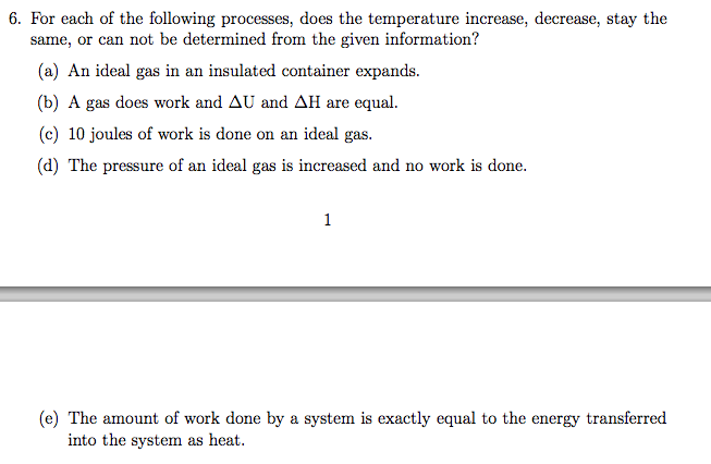 For each of the following processes, does the temp