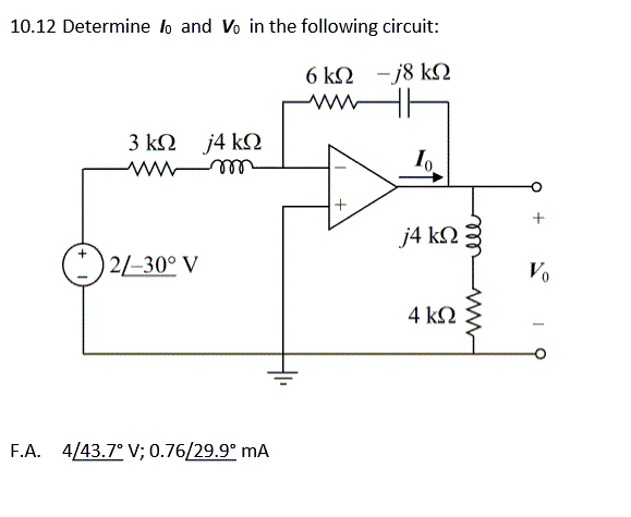 Determine I0 and V0 in the following circuit: F.A