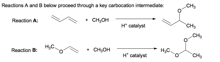 Reactions A and B below proceed through a key carb