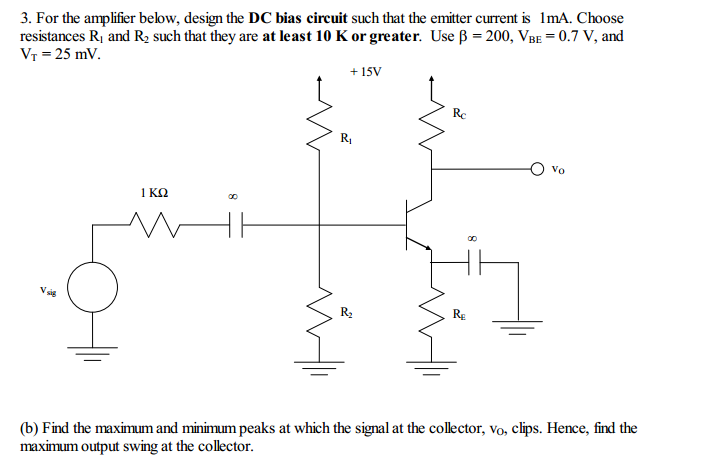 For the amplifier below, design the DC bias circui