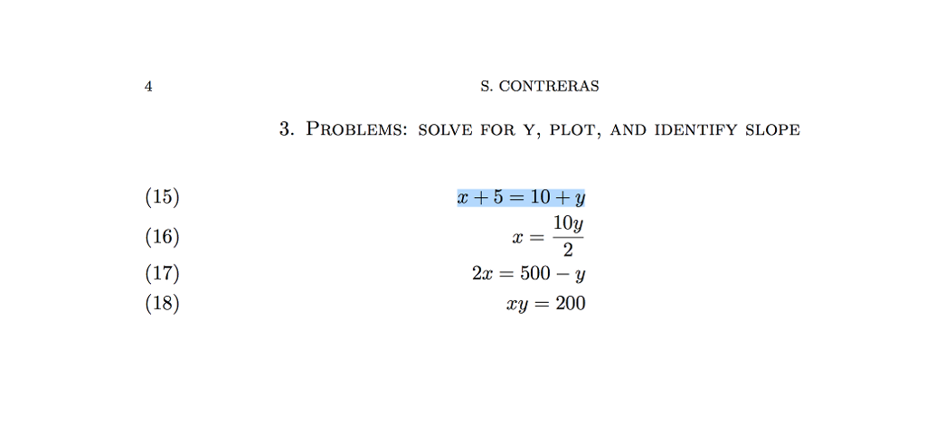 Solve for Y, plot, and identify slope x + 5 = 10
