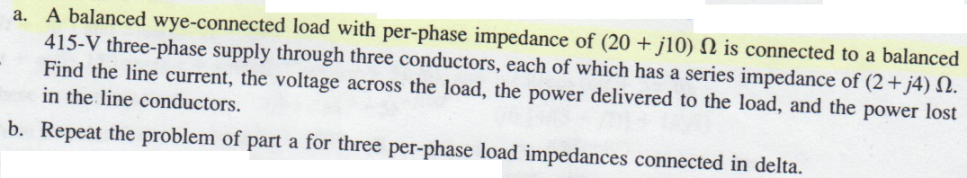 A balanced wye-connected load with per-phase imped