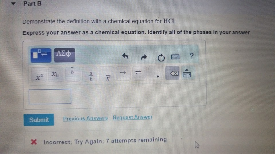 Part B Demonstrate The Definition With A Chemical Equation For HCl Express  Your Answer As A