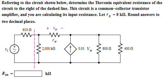 Referring to the circuit shown below, determine th