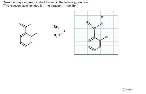 Draw The Major Organic Product Formed In Follo Chegg Com