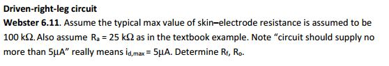 Assume the typical max value of skin-electrode res