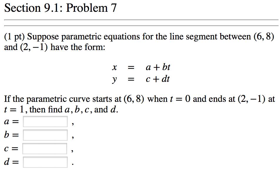 Suppose Parametric Equations For The Line Segment ... | Chegg.com