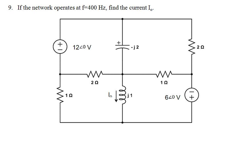 If the network operates at f = 400 Hz. find the cu