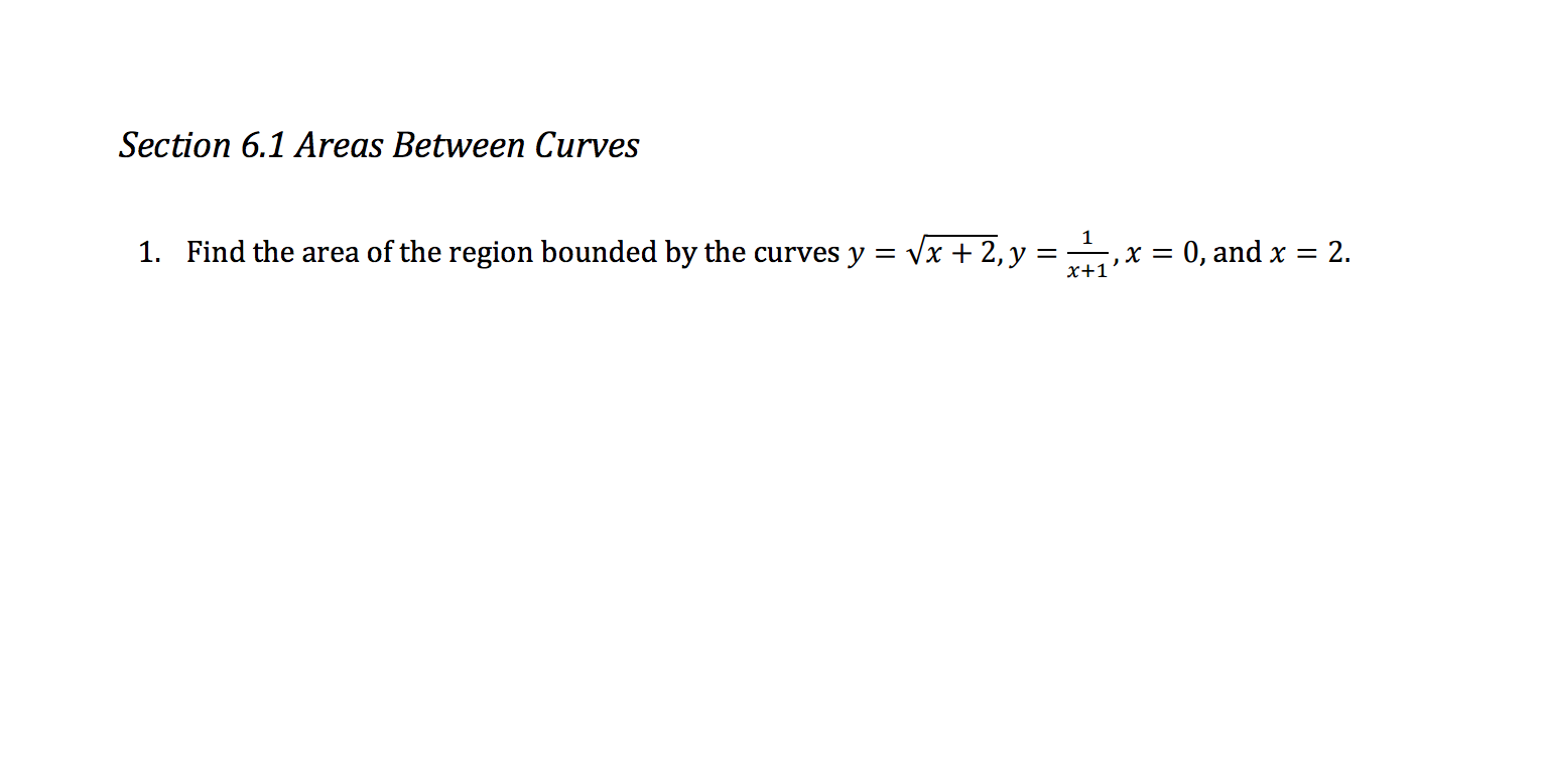 Area Between Curves Find The Area Of The Region B