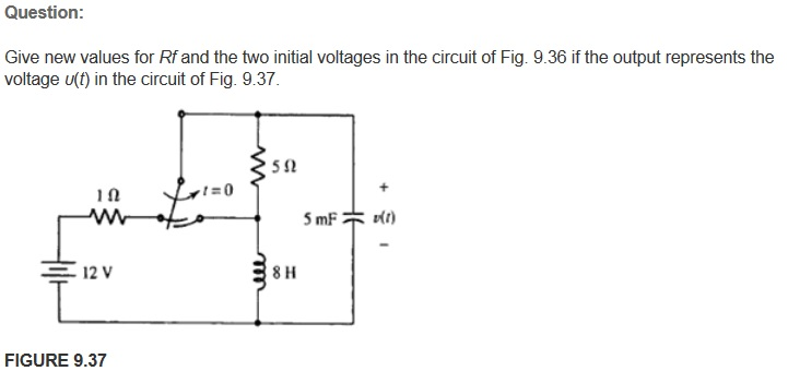 Give new values for Rf and the two initial voltage