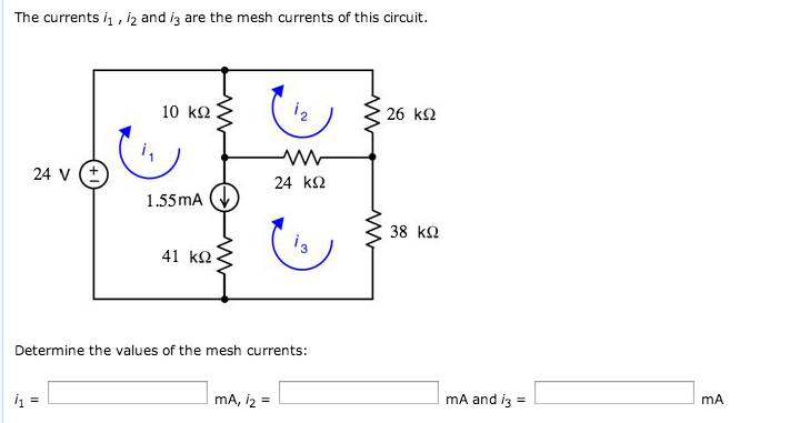 The currents i1, i2 and i3 are the mesh currents o