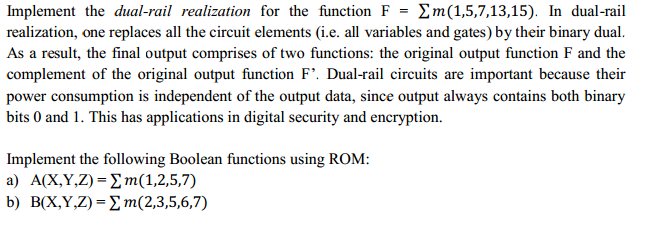 Implement the dual-rail realization for the functi