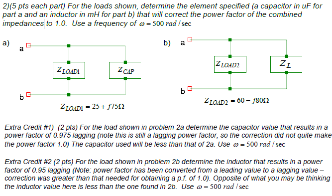 (5 pts each part) For the loads shown, determine t