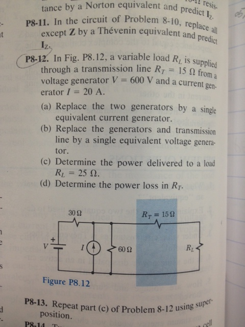 In the circuit of Problem 8-10. replace all except