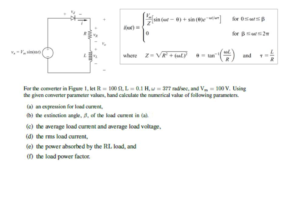 For the convener in Figure 1, let R = 100 Ohm, L