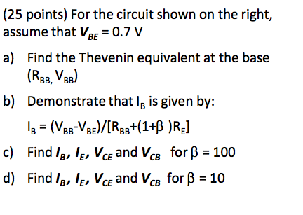 For the circuit shown on the right, assume that VB