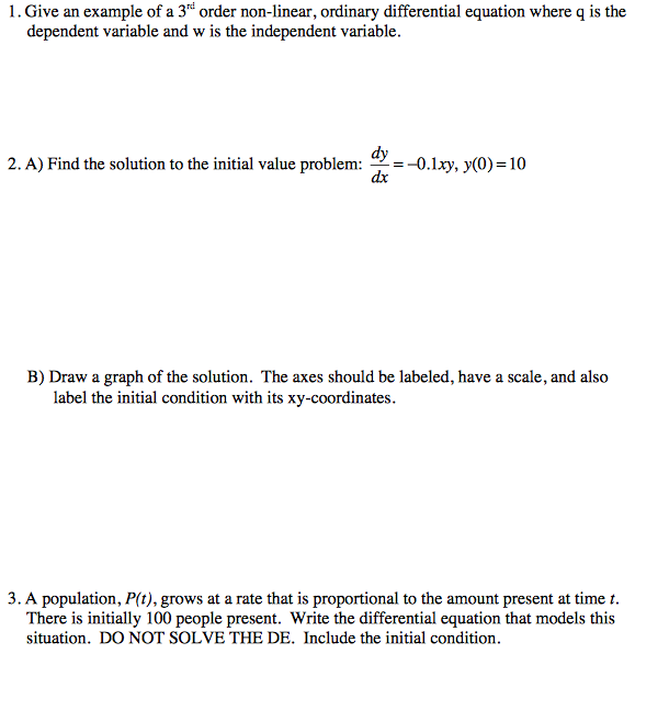 Solved: Give An Example Of A 3^rd Order Non-linear, Ordina ...