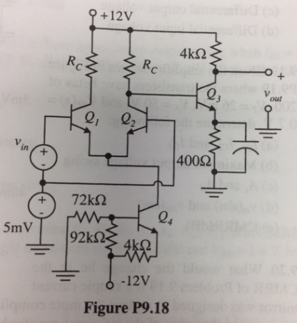 Design the amplifier shown in Figure P9.l8 to have