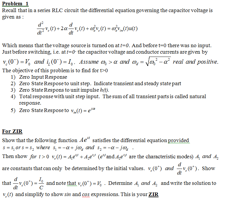 Recall that in a series RLC circuit the differenti