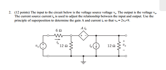 The input to the circuit below is the voltage sour