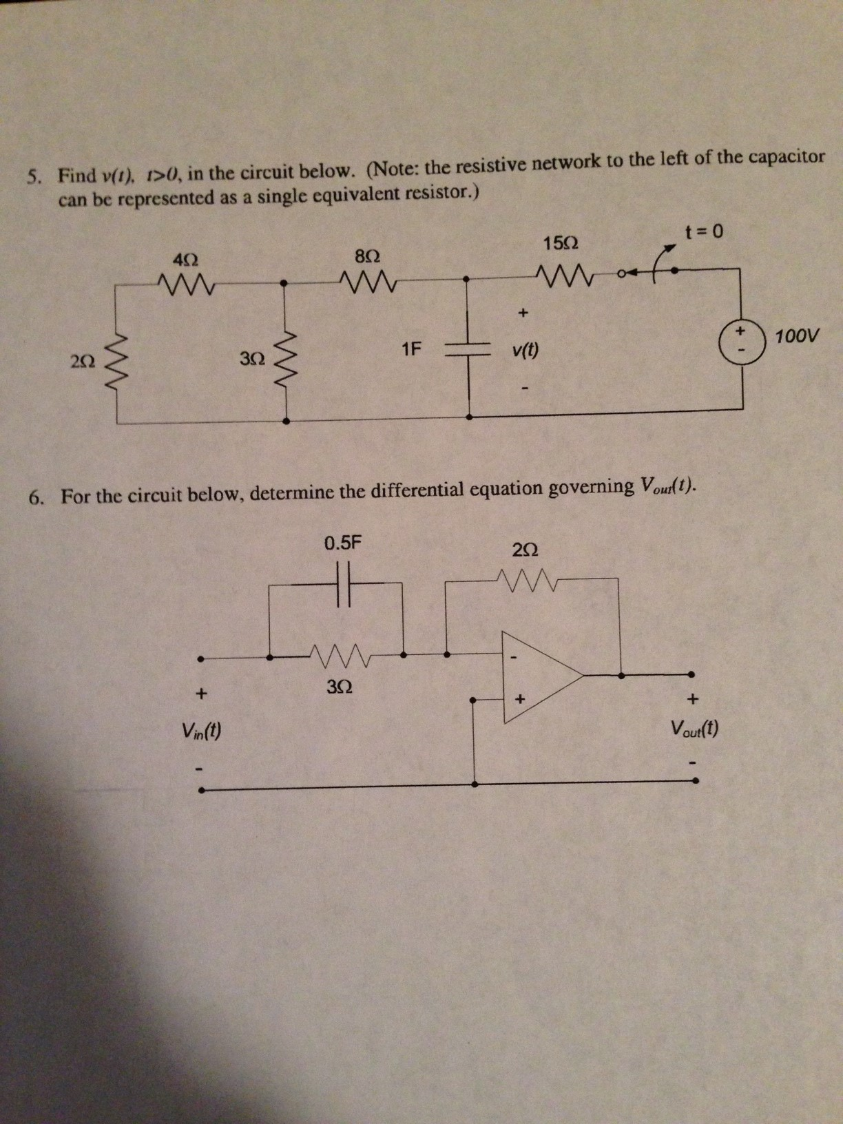 Find v(t), r > 0, in the circuit below. (Note: the