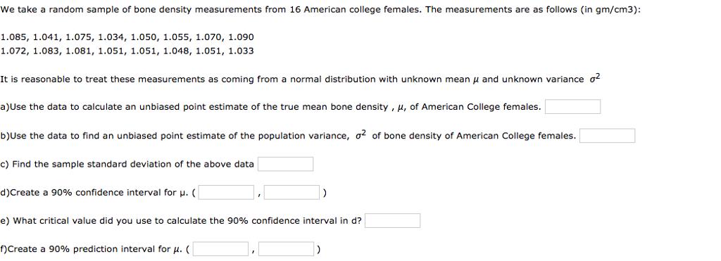 We Take A Random Sample Of Bone Density Measuremen...   Chegg.com