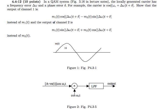 In a QAM system (Fig. 3.16 in lecture notes), the