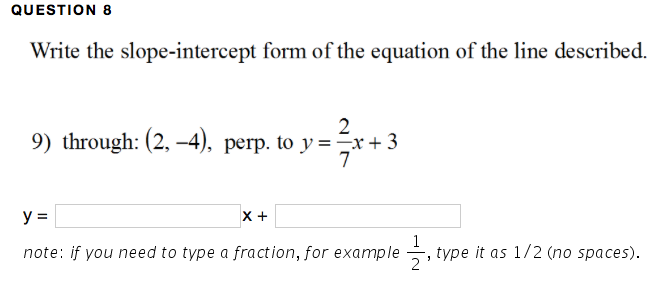 Solved Question 8 Write The Slope Intercept Form Of The E