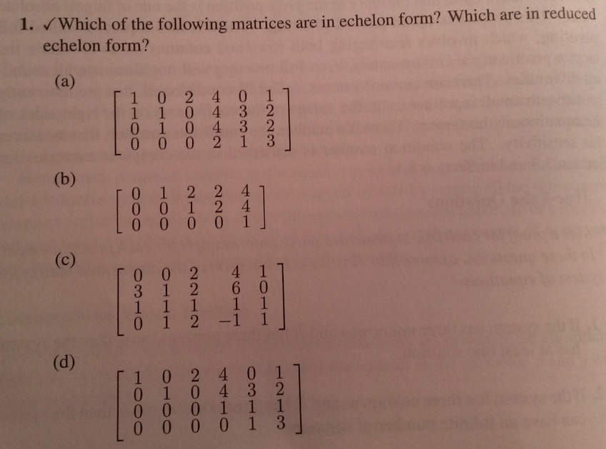 Which of the following matrices are in echelon for