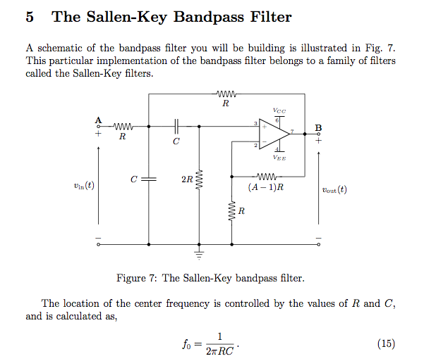 A schematic of the bandpass filter you will be bui