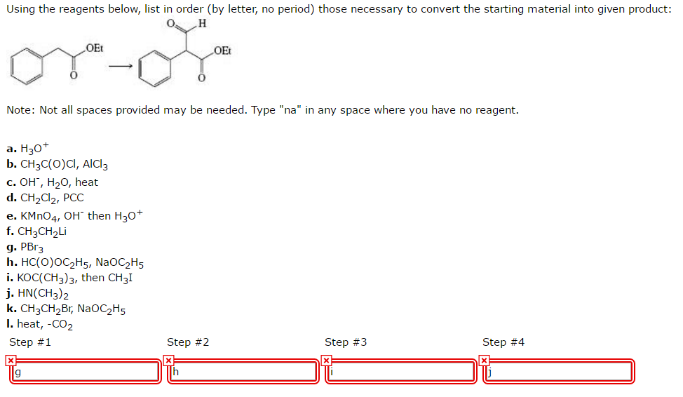 Question Using The Reagents Below List In Order By Letter No Period Those Necessary To Convert Sta
