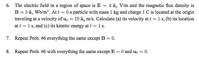The electric field in a region of space is and th